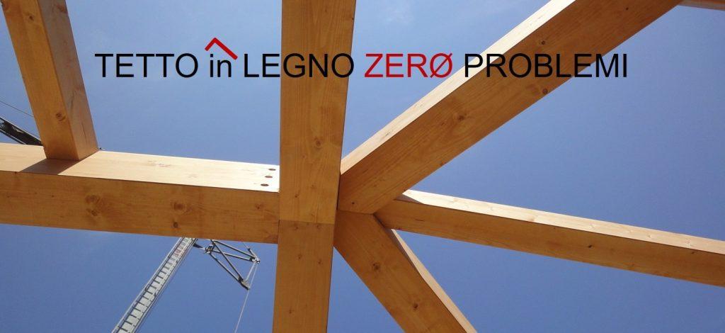 Il tuo tetto legno senza problemi