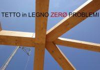 Come realizzare un tetto in legno senza problemi