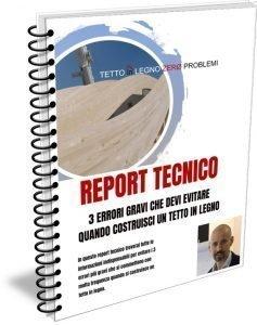 TETTO IN LEGNO PROBLEMI REPORT TECNICO